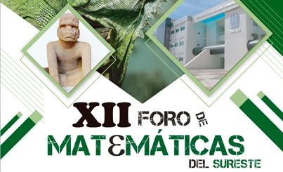 XII Foro de Matemáticas del Sureste